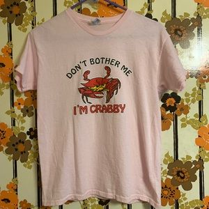Don't bother me I'm crabby shirt